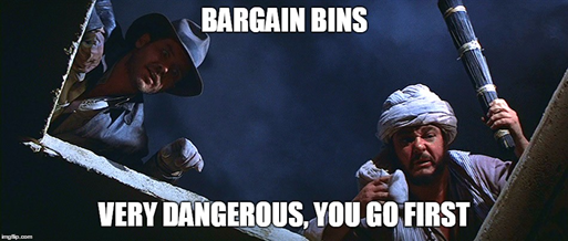 bargain bins indiana jones